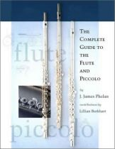 Complete Guide to the Flute and Piccolo