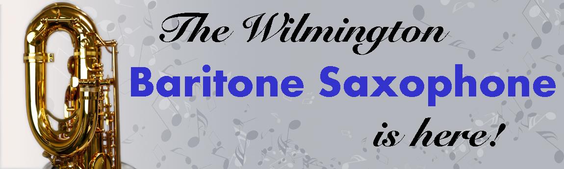 The Wilmington Baritone Saxophone